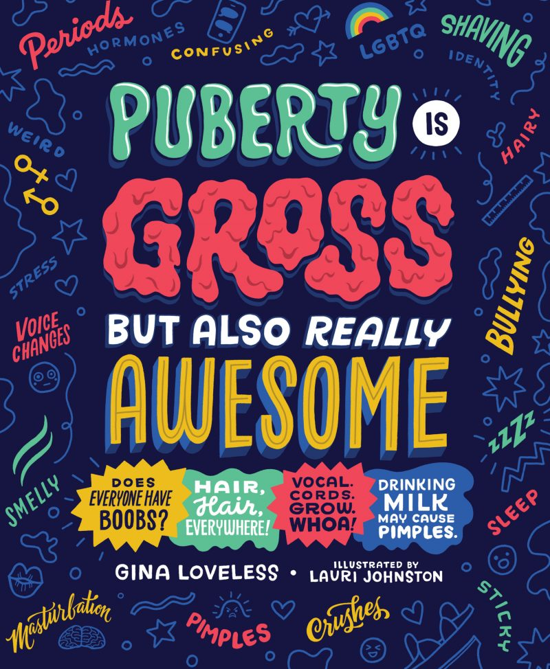 COMING SOON — Puberty Is Gross, But Also Really Awesome